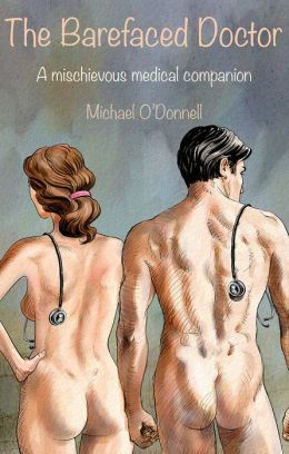 The Barefaced Doctor: A mischievous medical companion