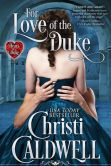 Book Cover Image. Title: For Love of the Duke, Author: Christi Caldwell
