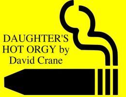 daughter's hot orgy