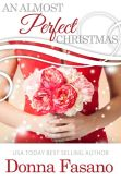 Book Cover Image. Title: An Almost Perfect Christmas, Author: Donna Fasano