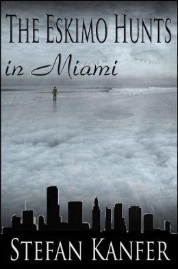 The Eskimo Hunts in Miami