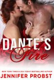 Book Cover Image. Title: Dante's Fire, Author: Jennifer Probst