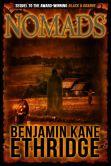 Book Cover Image. Title: Nomads - A Black & Orange Novel, Author: Benjamin Kane Ethridge