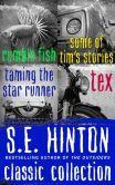 Book Cover Image. Title: S.E. Hinton Classic Collection, Author: S. E. Hinton