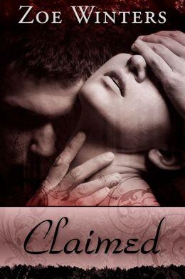 Claimed (Paranormal Romance/Urban Fantasy: Blood Lust Novella 2)