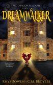 Book Cover Image. Title: Dreamwalker, Author: Rhys Bowen