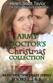Book Cover Image. Title: The Army Doctor's Christmas Collection, Author: Helen Scott Taylor