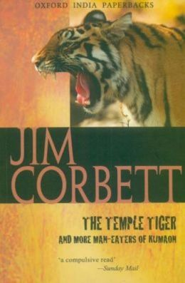 The Temple Tiger and more Man-Eaters of Kumaon (1954)