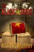 Book Cover Image. Title: The Blackguards, Author: Richard Murphy