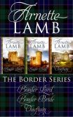 Book Cover Image. Title: The Border Series (Omnibus Edition), Author: Arnette Lamb