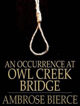 using sounds and cinematography in interpreting a nearing death in an occurrence at owl creek bridge