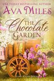 Book Cover Image. Title: The Chocolate Garden:  Dare River, Author: Ava Miles