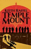 Book Cover Image. Title: Temple Mount:  A Novel, Author: Keith Raffel
