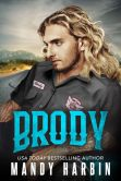Book Cover Image. Title: Brody, Author: Mandy Harbin