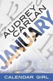 Book Cover Image. Title: January:  Calendar Girl Book 1, Author: Audrey Carlan