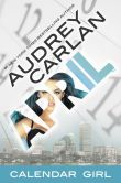 Book Cover Image. Title: April:  Calendar Girl Book 4, Author: Audrey Carlan