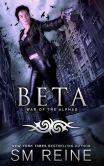 Book Cover Image. Title: Beta, Author: SM Reine