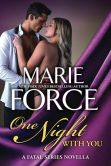 Book Cover Image. Title: One Night With You, Author: Marie Force