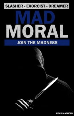 Mad Moral (Mad Series, Book One)