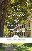 Book Cover Image. Title: The Secrets of Dawson Mills, Author: Jean Carnahan