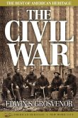 Book Cover Image. Title: The Best of American Heritage:  The Civil War, Author: Edwin S. Grosvenor