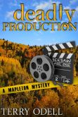 Book Cover Image. Title: Deadly Production, Author: Terry Odell