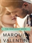 Book Cover Image. Title: The Temporary Bride, Author: Marquita Valentine