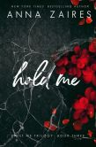 Book Cover Image. Title: Hold Me (Twist Me #3), Author: Dima Zales