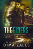 Book Cover Image. Title: The Elders (Mind Dimensions Book 4), Author: Dima Zales