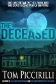 Book Cover Image. Title: The Deceased, Author: Tom Piccirilli