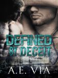 Book Cover Image. Title: Defined By Deceit, Author: Adrienne Via