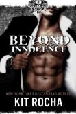 Book Cover Image. Title: Beyond Innocence (Beyond, Book Six), Author: Kit Rocha