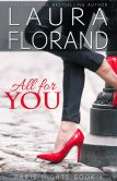 Book Cover Image. Title: All for You, Author: Laura Florand