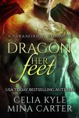 Book Cover Image. Title: Dragon Her Feet (BBW Paranormal Shapeshifter Romance), Author: Celia Kyle