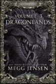 Book Cover Image. Title: Dragonlands, Books 1 - 3:  Hidden, Hunted, and Retribution, Author: Megg Jensen