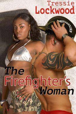 The Firefighter's Woman [Interracial Romance]