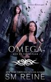 Book Cover Image. Title: Omega, Author: SM Reine