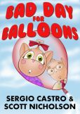 Book Cover Image. Title: Bad Day for Balloons, Author: Scott Nicholson