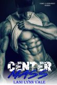 Book Cover Image. Title: Center Mass, Author: Lani Lynn Vale