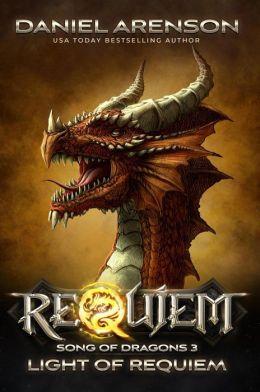 Light of Requiem (Song of Dragons, #3)