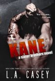 Book Cover Image. Title: Kane (Slater Brothers, #3), Author: L.A. Casey
