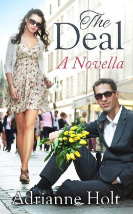 The Deal: A Novella