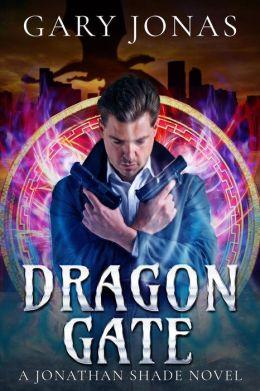 Dragon Gate (Jonathan Shade, #3)