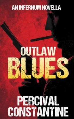 Outlaw Blues (Infernum, #2)
