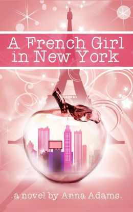 A French Girl in New York (The French Girl Series, #1)