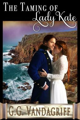 The Taming of Lady Kate (Six Rogues and Their Ladies, #2)