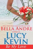 Be My Love (Walker Island #1)