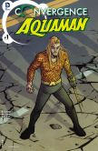 Book Cover Image. Title: Convergence:  Aquaman (2015-) #1 (NOOK Comic with Zoom View), Author: Tony Bedard