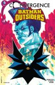 Book Cover Image. Title: Convergence:  Batman and the Outsiders (2015-) #2 (NOOK Comic with Zoom View), Author: Marc Andreyko