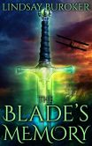 Book Cover Image. Title: The Blade's Memory (Dragon Blood, Book 5), Author: Lindsay Buroker